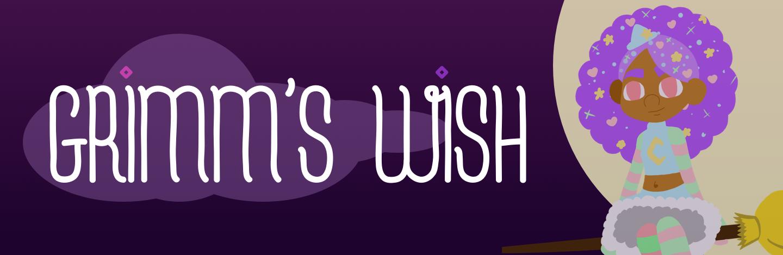 Grimm's Wish