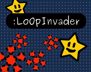 Loop Invader