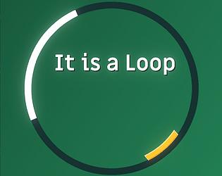 It is a Loop