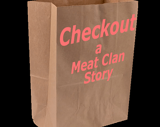 Checkout - A Meat Clan Story