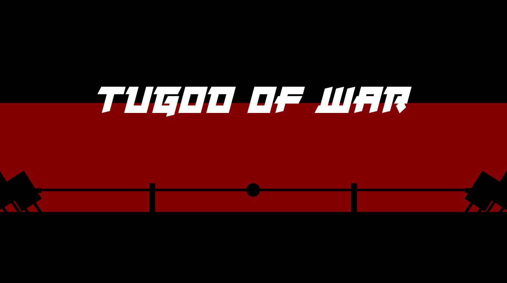 Tugod of War