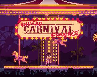Undead Carnival Carnage [Free] [Platformer]