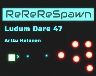 ReReReSpawn