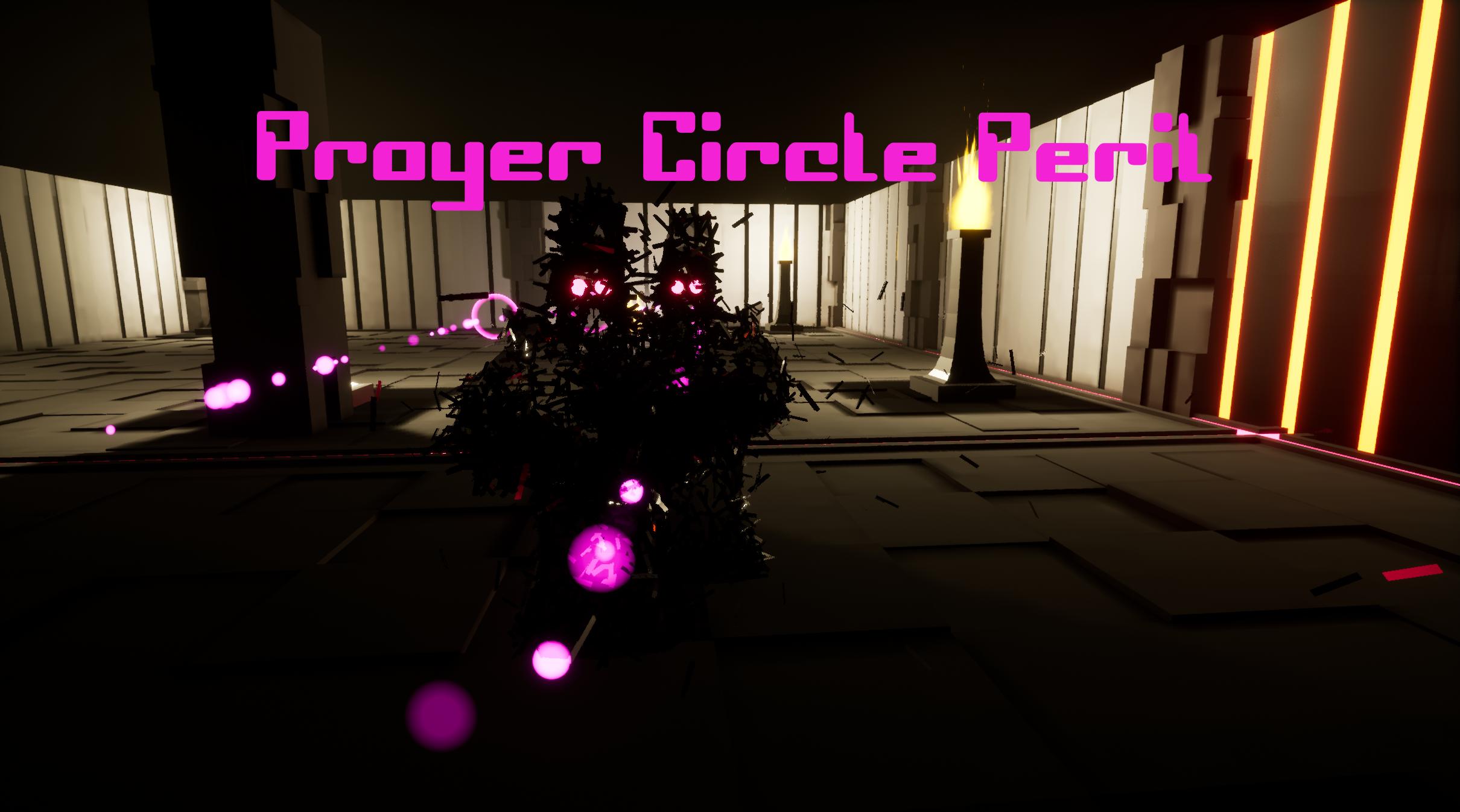 Prayer Circle Peril