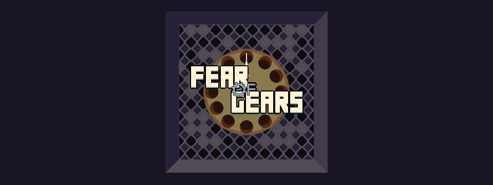 Fear Of Gears