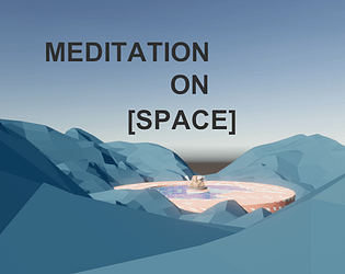 Meditation on [Space]