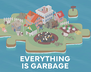 Everything is Garbage [Free] [Strategy] [Windows] [macOS] [Linux]
