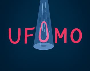 U.F.O.M.O.