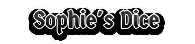 Sophie's Dice