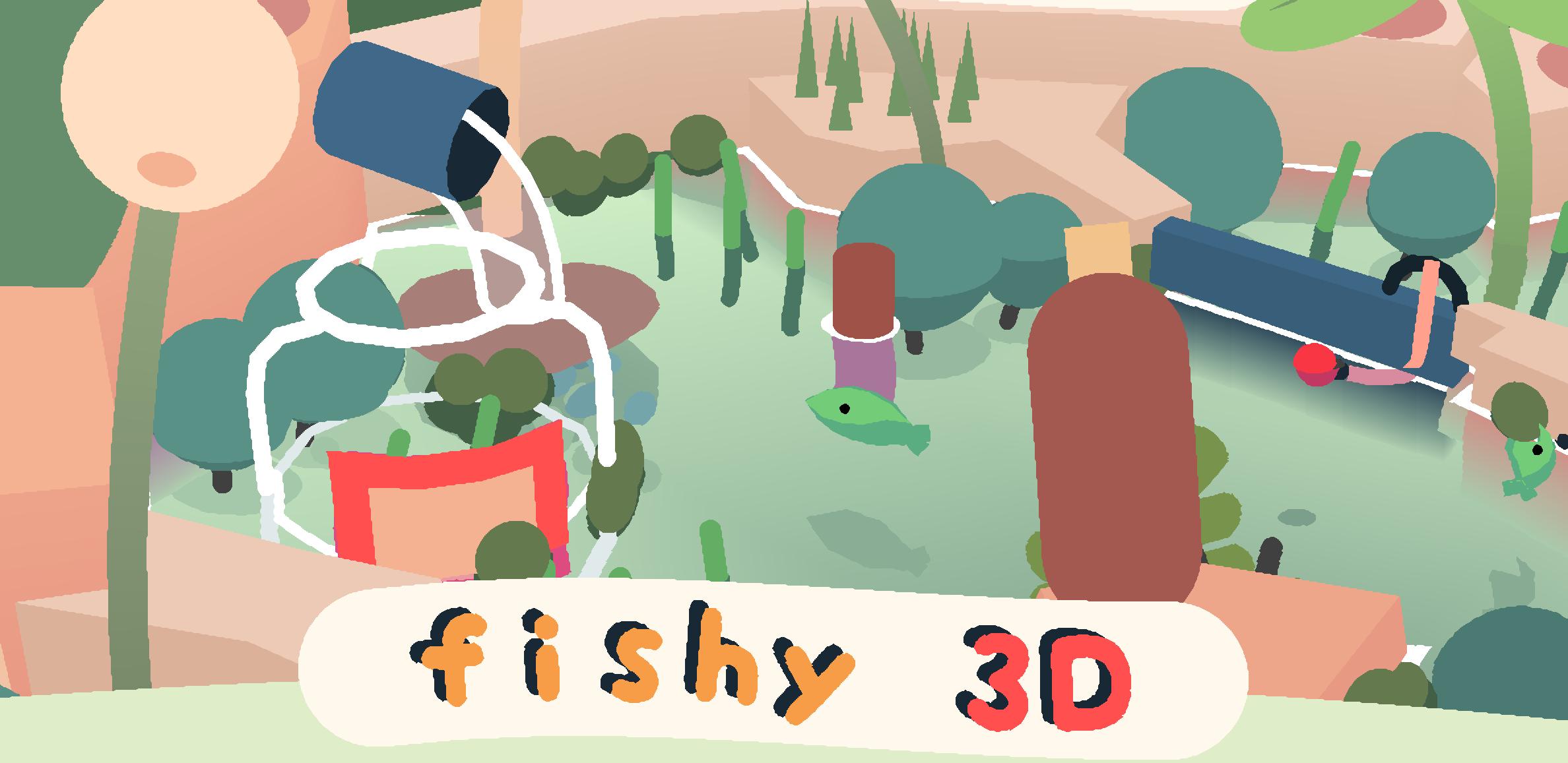 Fishy 3D