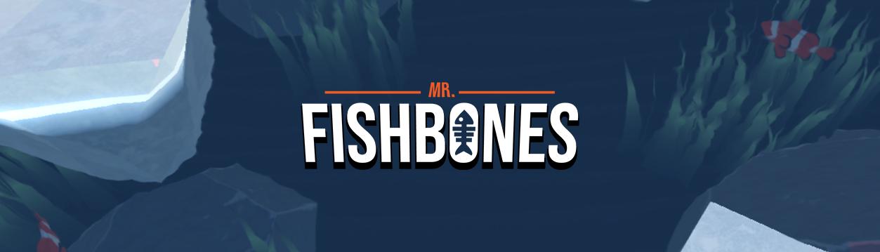 Mr. Fishbones