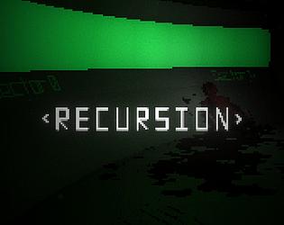 Recursion [Free] [Other] [Windows]
