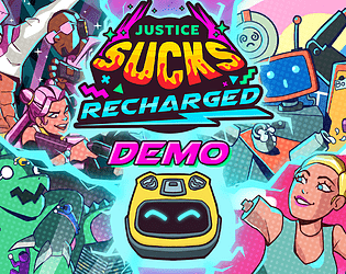 JUSTICE SUCKS: RECHARGED  - DEMO