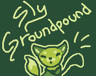 Sly Groundpound