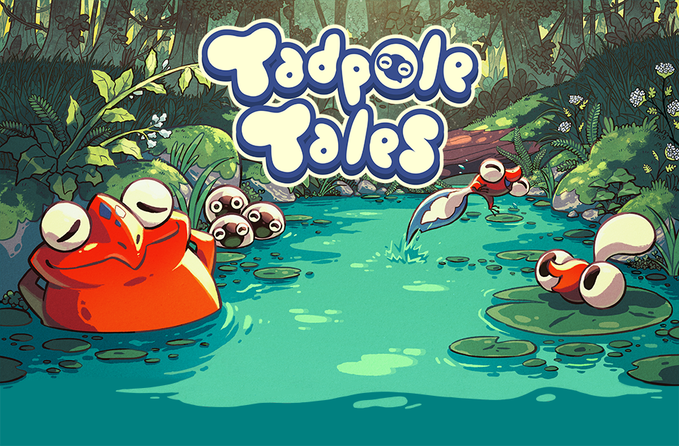 Tadpole Tales