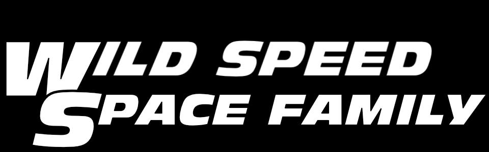 Wild Speed: Space Family