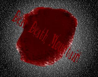 Dear Death Mountain