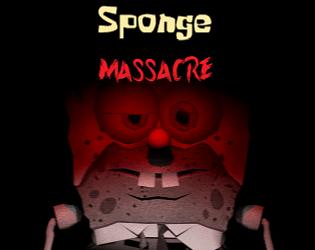 Sponge Massacre [Free] [Other] [Windows]