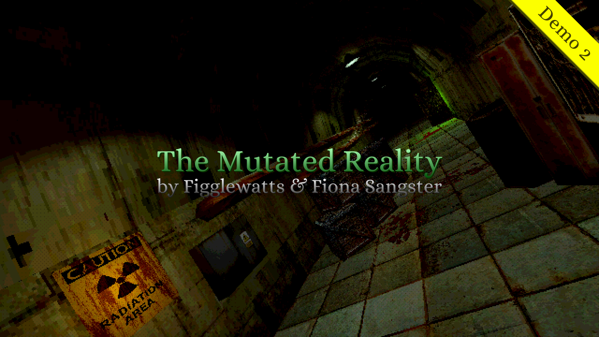 The Mutated Reality (Demo 2)