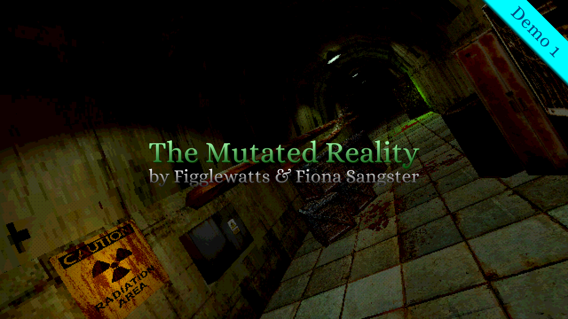 The Mutated Reality (Demo 1)