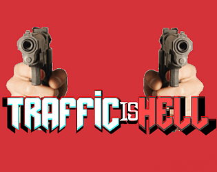 Traffic Is Hell