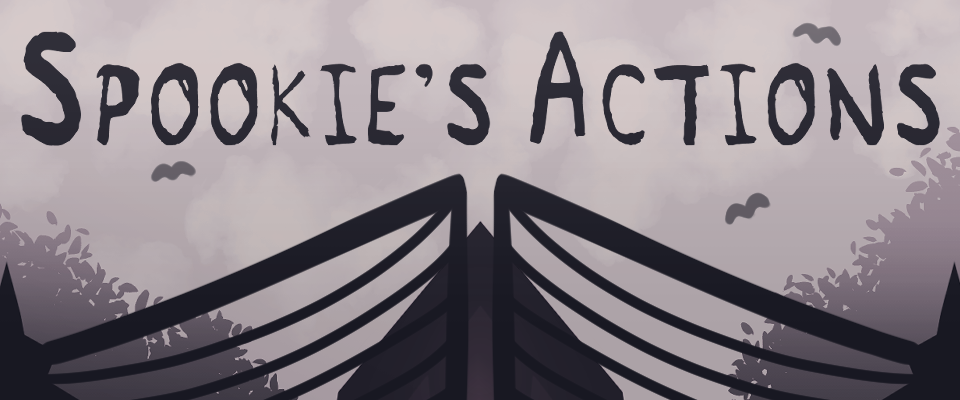 Spookie's Actions