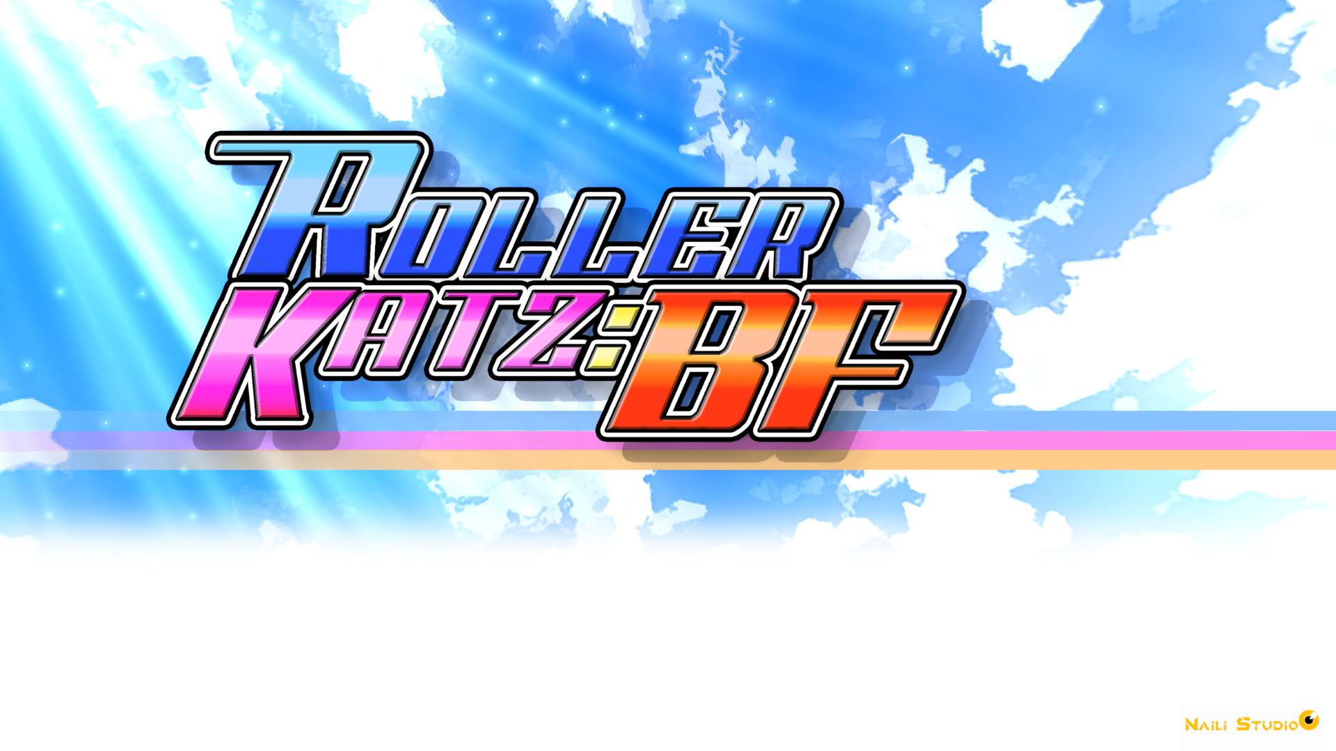 ROLLER KATZ : BF Episode 1