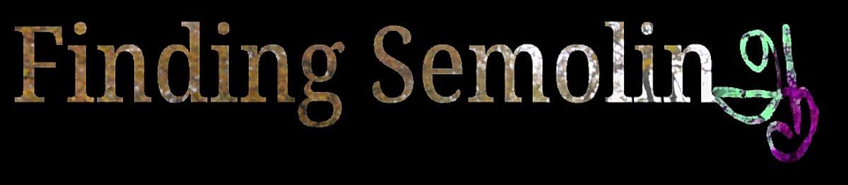 Finding Semolina