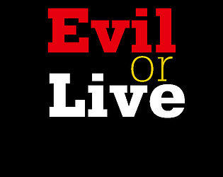 EvilOrLive (DEMO)