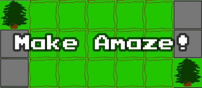 Make Amaze!