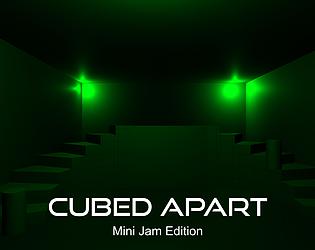 Cubed Apart