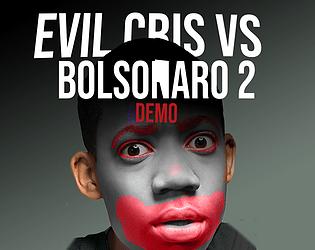 Evil Cris vs Bolsonaro 2