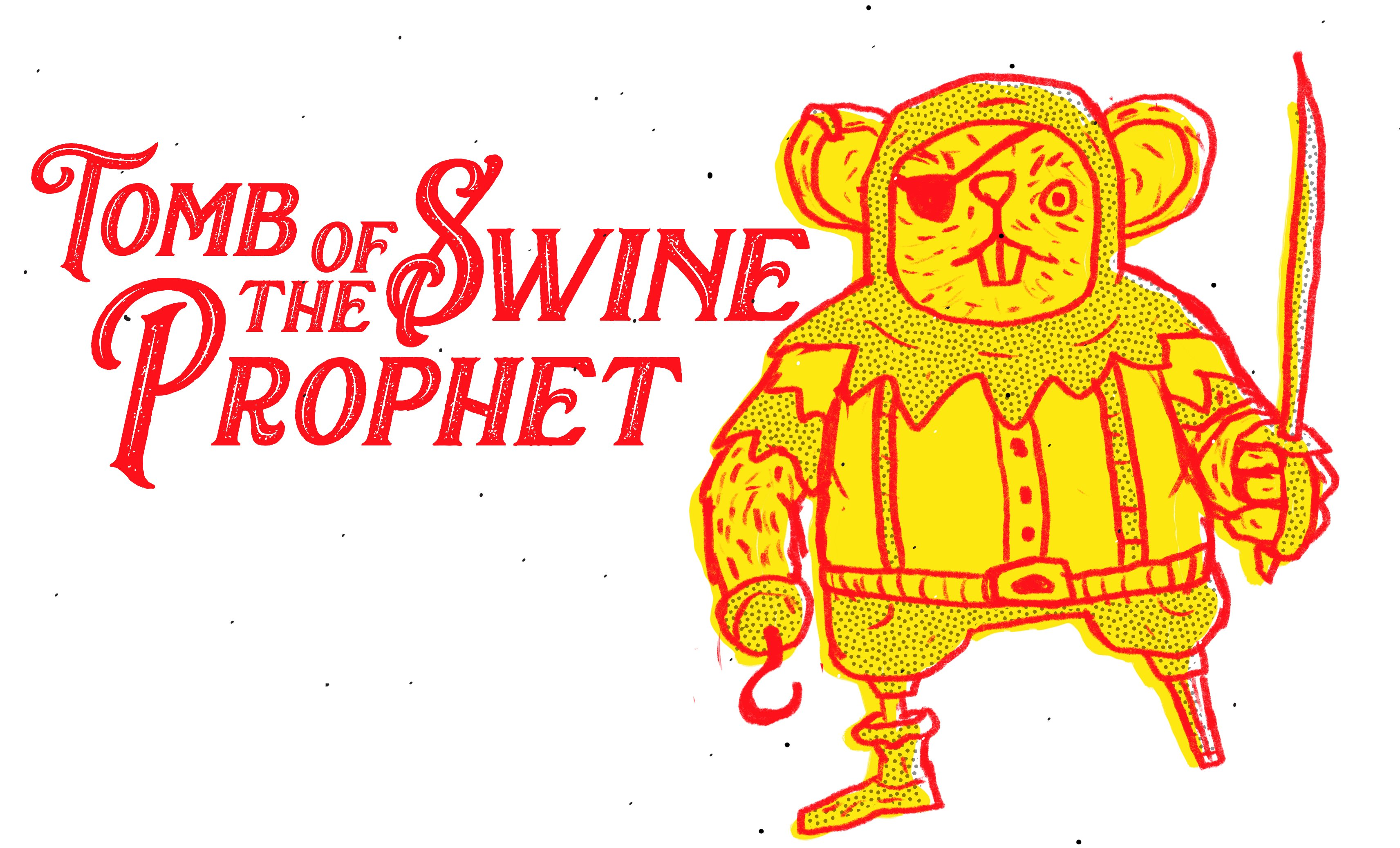 Tomb Of The Swine Prophet