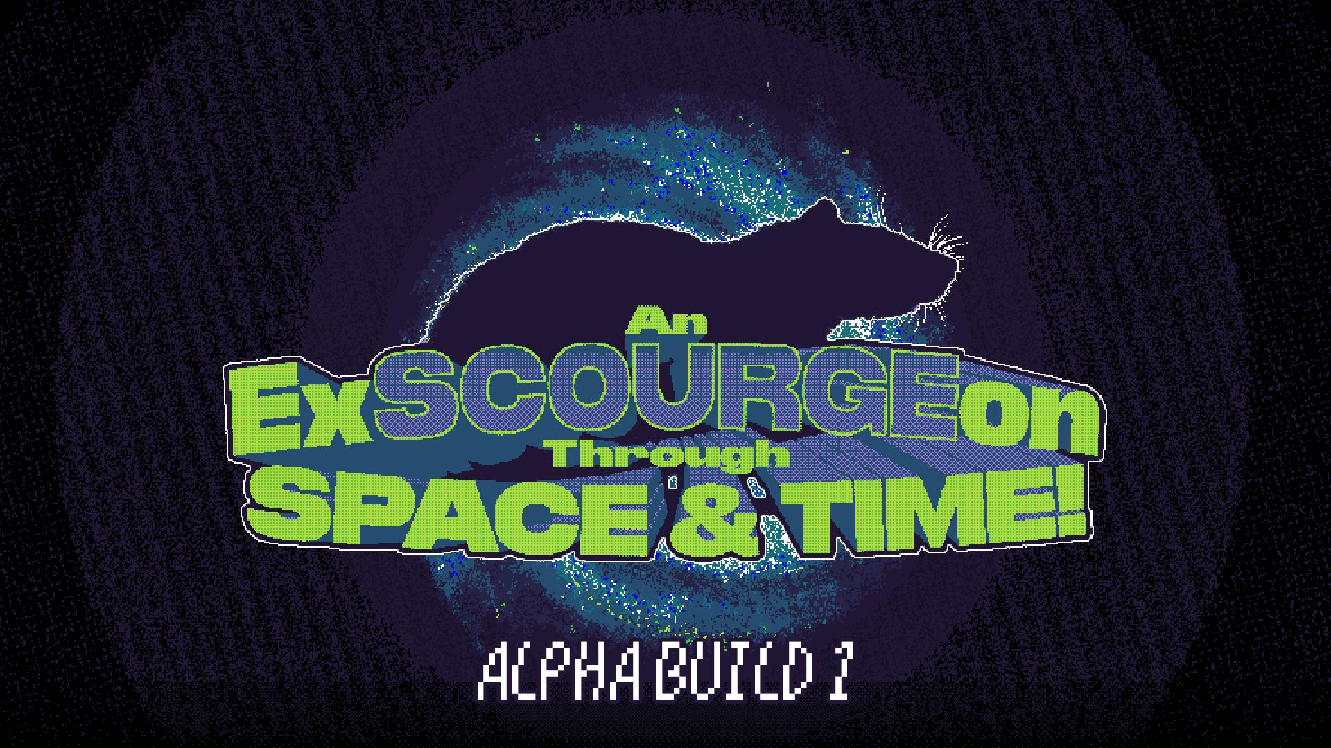 An ExSCOURGEon Through Space & Time!
