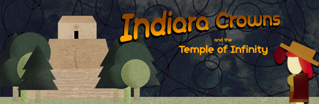 Indiara Crowns and the temple of infinity