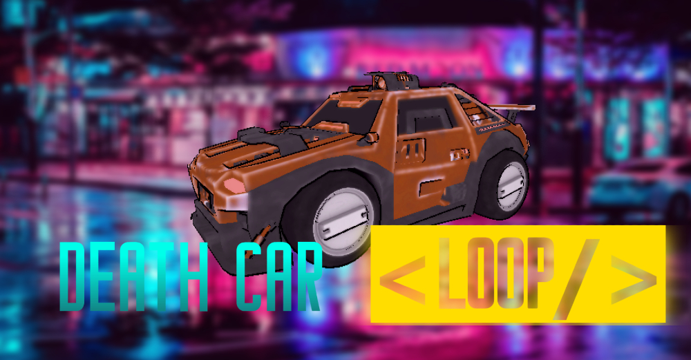 Death Car Loop