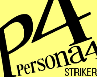 GM 8.1 Series - Persona 4 Strikers