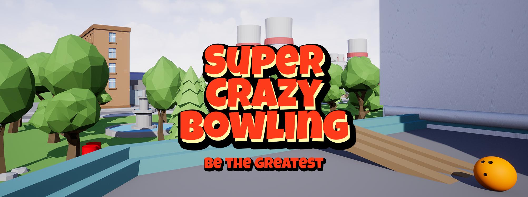 Super Crazy Bowling