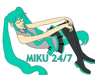 Miku 24/7