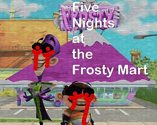 Five Nights at the Frosty Mart
