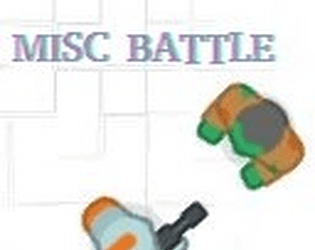 MISC BATTLE