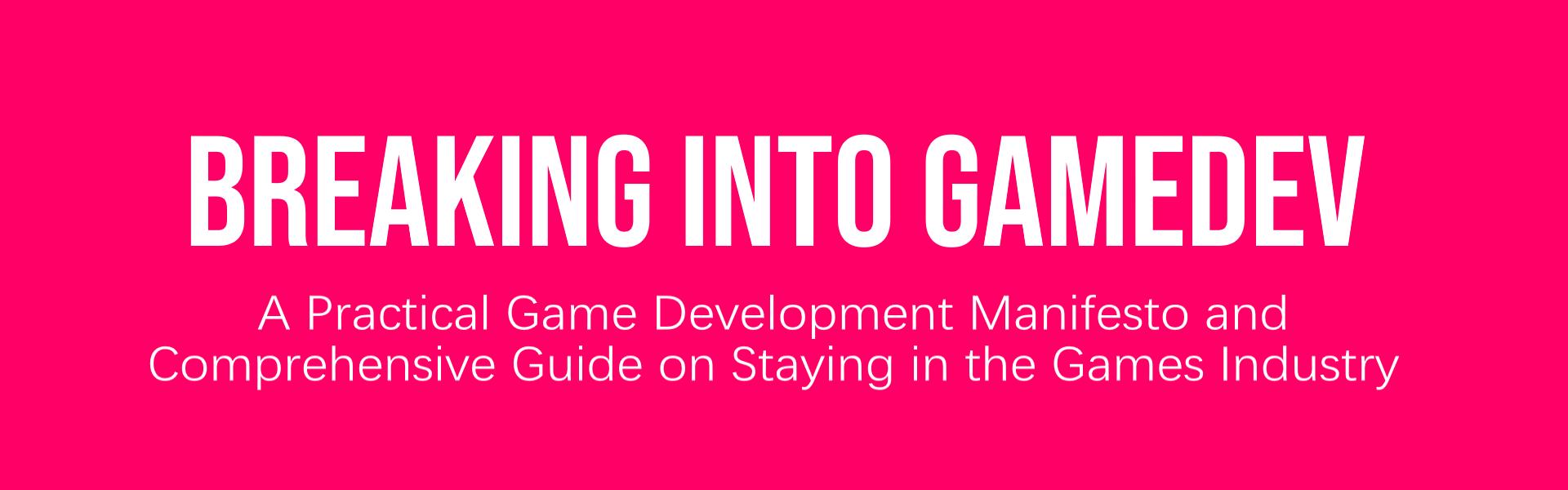 Breaking Into Gamedev
