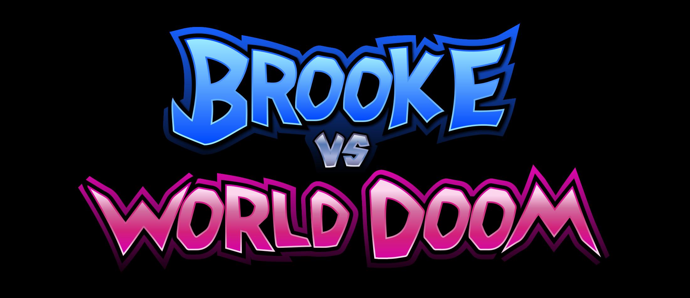 Brooke Vs. World Doom
