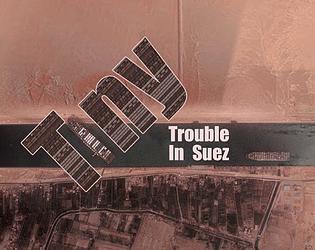 Tiny trouble in Suez