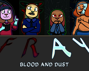 FRAY- Blood & Dust (Omega Version)