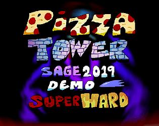 Pizza Tower: Super Hard (SAGE 2019 Demo Mod)