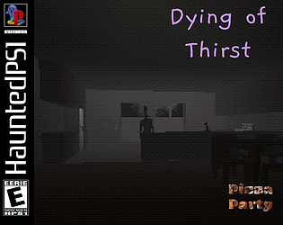Dying of Thirst [Free] [Interactive Fiction] [Windows] [macOS]