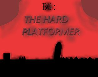 BG: The Hard Platformer