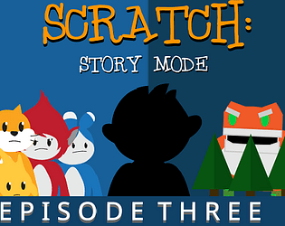 scratch story mode eps 3