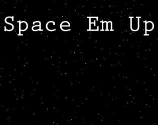 Space Em Up